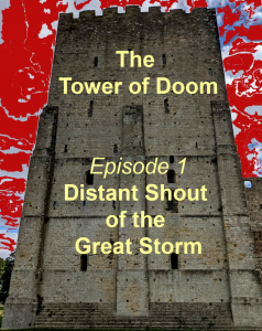 Tower of Doom Distant Shout of the Great Storm