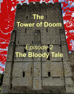 Tower of Doom The Bloody Tale